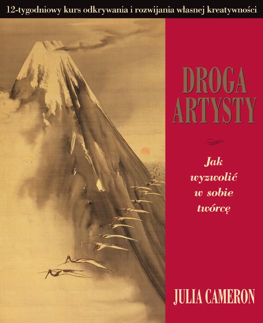 Metoda odnowy twórczej dla artystów i nieartystów – DROGA ARTYSTY.