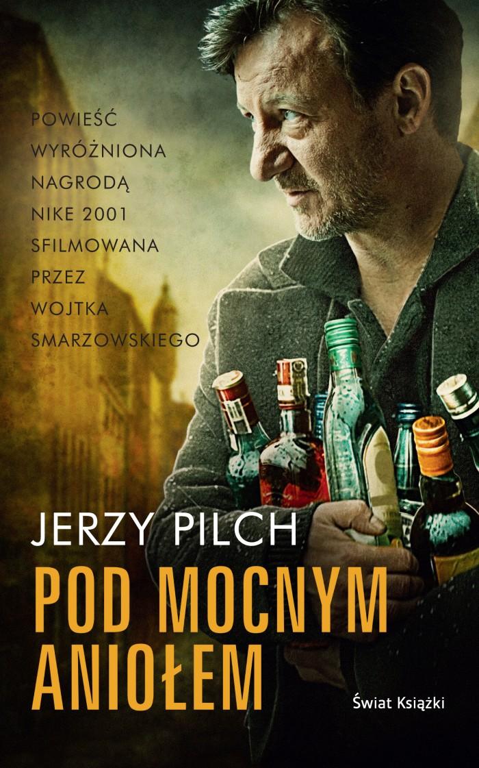 Najgłośniejsza powieść Jerzego Pilcha – Pod Mocnym Aniołem